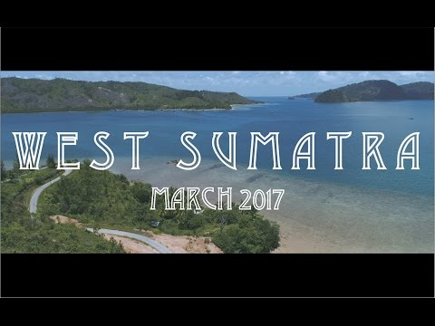 BEST PLACE IN INDONESIA - WEST SUMATRA 2017 (Montage)