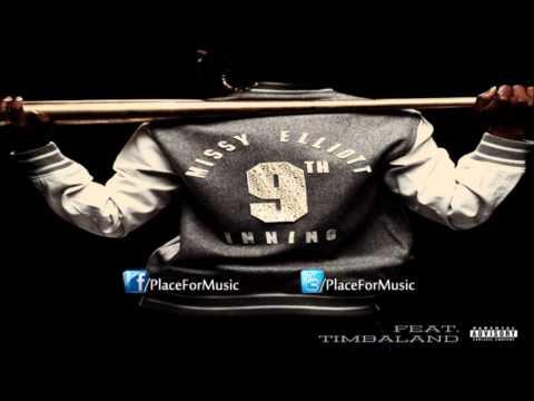 Missy Elliott - 9th Inning Ft. Timbaland