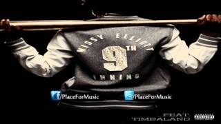 Watch Missy Elliott 9th Inning Ft Timbaland video