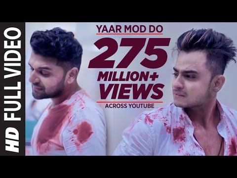 Yaar Mod Do Full Video Song   Guru Randhawa, Millind Gaba   T-Series