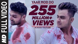 Yaar Mod Do Full Video Song | Guru Randhawa, Millind Gaba | T-Series thumbnail