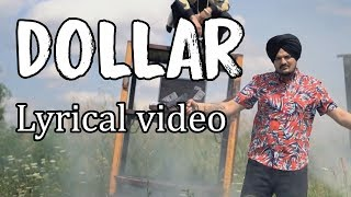 Sidhu Moose Wala DOLLAR LYRICAL VIDEO | Byg Byrd | Dakuaan Da Munda | New Punjabi Songs 2018
