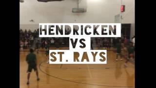 Hendricken vs St Rays