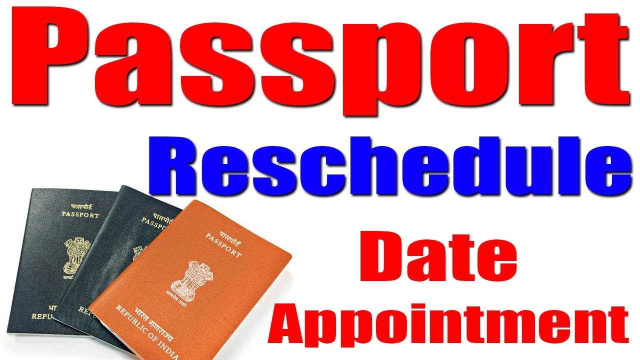 how to reschedule passport appointment youtube