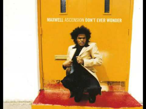Maxwell - The Ascension (Don't Ever Wonder) The Tribute ...