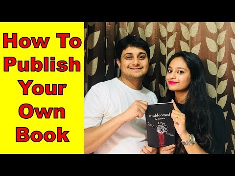 How To Publish Your Own Book | Full Process | Step By Step Process | Unbloomed | Sai Dadarkar 🔥🔥🔥