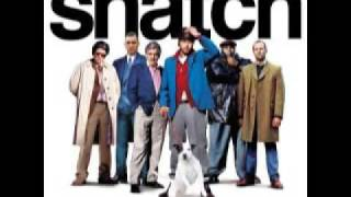 Snatch Soundtrack (Golden Brown)