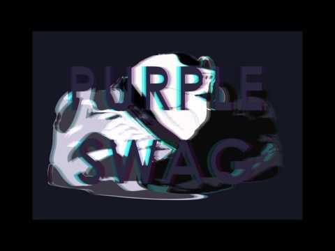 Purple Swag - MV ( W / Lyrics )