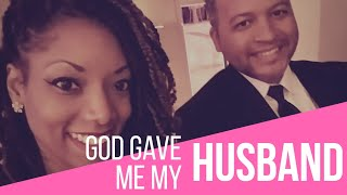 Praying for your future husband! God gave me my husband!  | The Husband Series!