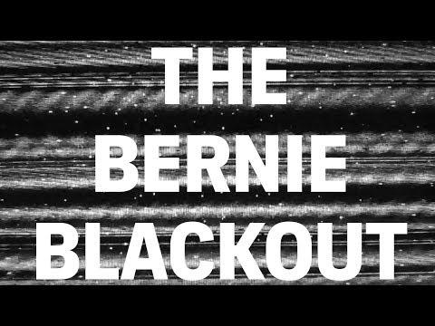 The Bernie Blackout