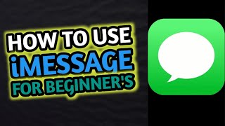 Tutorial of using iMessage for Beginners