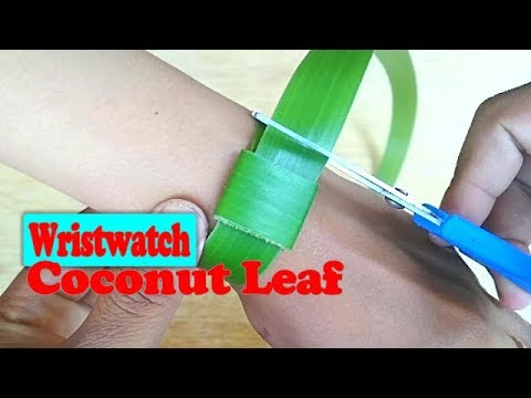 How To Make Wristwatch Toys From Coconut Leaf