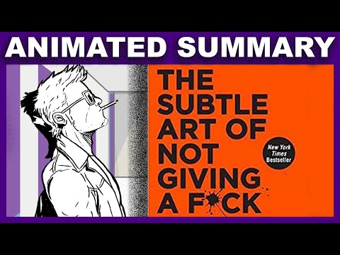 The Subtle Art Of Not Giving A F*ck, By Mark Manson | Animated Summary
