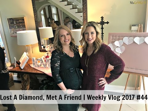 Lost A Diamond-Met A Friend | Weekly Vlog 2017 #44 | MsGoldgirl