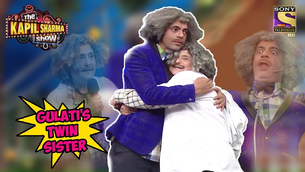 Dr  Gulati Meets His Twin Sister - The Kapil Sharma Show