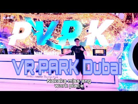 VR Park Dubai (nakaka miss ang work place)