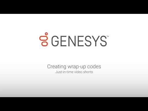 Genesys University: Creating Wrap-up Codes in Interaction Administrator
