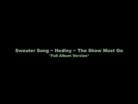 Hedley - Sweater Song (FULL Album Version)