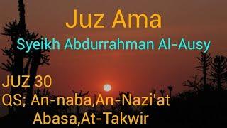 Download Murottal Al-Qur'an syeikh Abdurrahman Al-Ausy juz 30