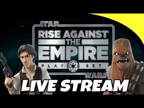 Disney Infinity STAR WARS Rise Against Empire (Live Stream) LONG PLAY!