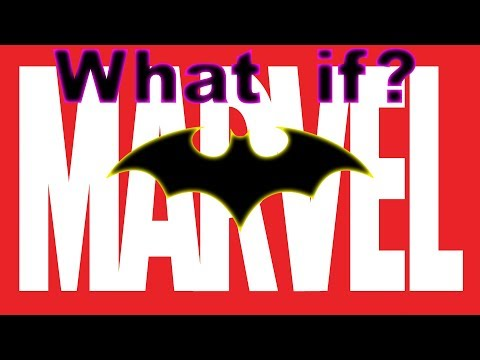 What if Batman was a Marvel character?