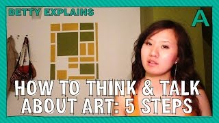 How to Think & Talk About Art: 5 Steps | ARTiculations