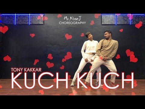 Kuch Kuch | Tony Kakkar | Kiran J | DancePeople Studios