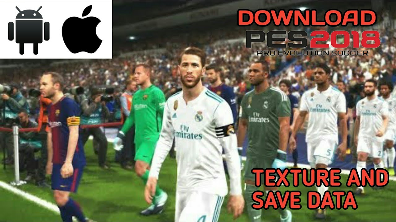 Pes 18 obb download for android