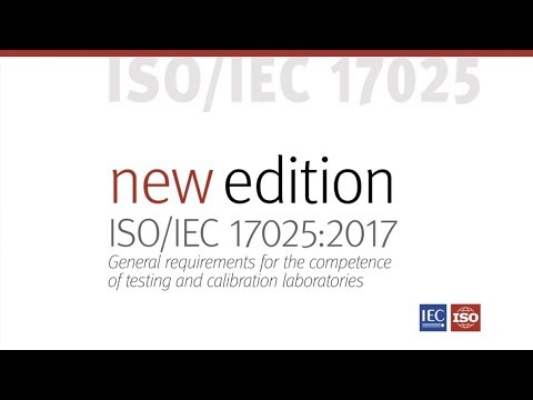 Discover the new ISO/IEC 17025:2017