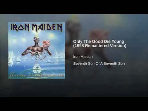 Only The Good Die Young (1998 Remastered Version)