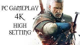 The Witcher 3: Wild Hunt Gameplay - PC GAMEPLAY - ULTRA SETTINGS 4k