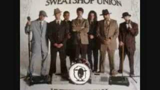 Watch Sweatshop Union Never Enough money Loves Me video