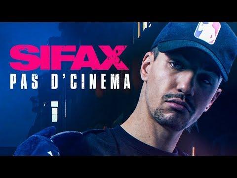Sifax – Pas d'cinéma
