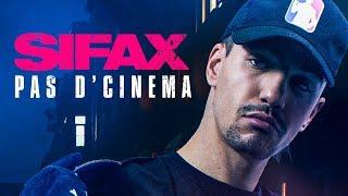 Sifax - Pas d'cinéma (Clip Officiel)