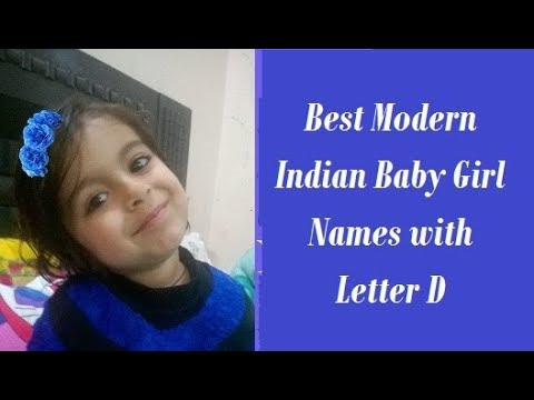 Best Modern Indian Baby Girl Names With Letter D Youtube