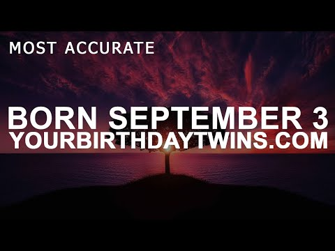 Born on September 3 | Birthday | #aboutyourbirthday | Sample