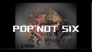 POP'NOT SIX