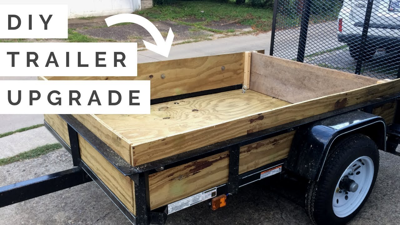 CHEAP + EASY DIY 4x6 Trailer Upgrade | How to Build a ...