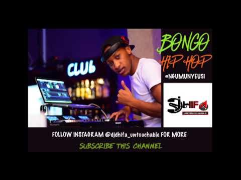 BONGO OLD Hip Hop #NGUMUNYEUSI MIXTAPE - DJ DHIFA UNTOUCHABLE