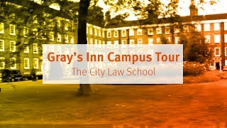 The City Law School: Gray's Inn Campus Tour