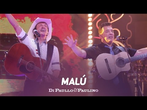 Di Paullo & Paulino - Malú -