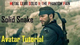 Metal Gear Solid V The Phantom Pain Avatar Tutorial SOLID SNAKE