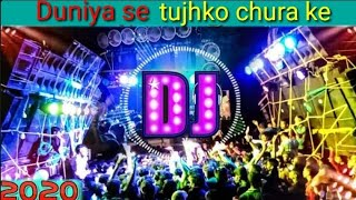 Duniya se tujhko chura ke DJ song. new song. Tik Tok viral song. rakh lunga Dil mein basa kar