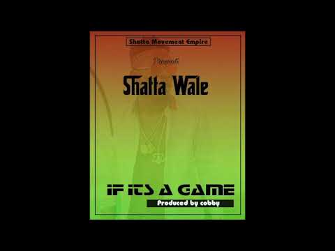 Shatta Wale - If Its A Game (Audio Slide)