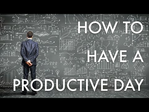 HOW TO HAVE A PRODUCTIVE DAY - TIPS & TRICKS
