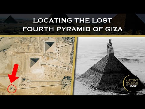 Locating the Lost Fourth Pyramid of Giza, Egypt | Ancient Architects