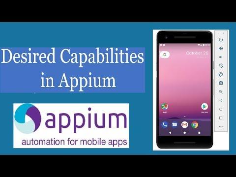 Appium Tutorial For Beginners-05 Desired Capabilities In Appium Selenium