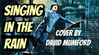 Singing In The Rain: Cover Song by David Mumford