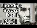 Abraham Lincoln's SWORD DUEL! - US 101