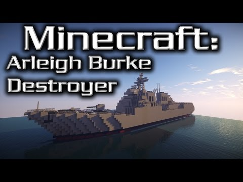 Minecraft: Destroyer Tutorial (Arleigh Burke-Class)